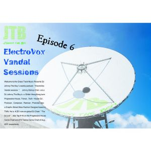 """Jim Bob Cologne @ ElectroVox Vandal Sessions Weekly Podcast """"Episode 6"""""""