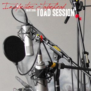 Toadcast #146 - Inspector Tapehead Toad Session