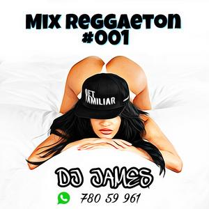 Mix Reggaeton 001 - Dj James