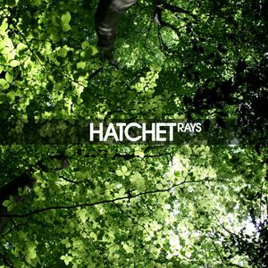 Hatchet! July 2010 Mix