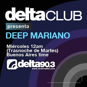 Delta Club presenta Deep Mariano (7/3/2012)