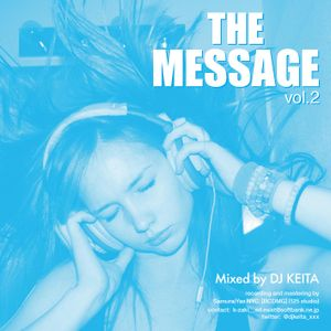 THE MESSAGE Vol.2  Mixed by DJ KEITA