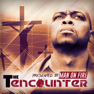 Man On Fire-The Encounter ( Hosted By DJ I Rock Jesus )
