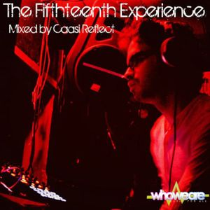 The Fifthteenth Experience - Mixed by Caasi Reflect