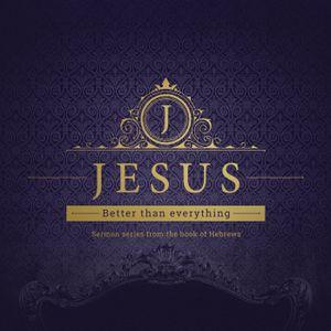 Hebrews   Part 2   Jesus: Better than Angels
