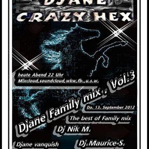 Djane Family mix , Vol. 3 remix u.s.w.