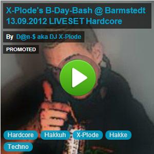X-Plode's B-Day-Bash @ Barmstedt 13.09.2012 LIVESET Hardcore