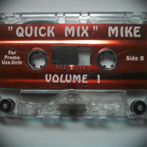 """""""Quick Mix"""" Mike Vol. 1 (Side B)"""