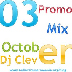 Dj Cl3v3r - October Promo Mix