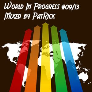 World In Progress #09 Mixed By PatRick