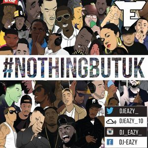 Dj Eazy - #NothingButUK Part 3