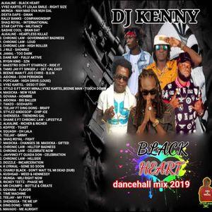 DJ KENNY BLACK HEART DANCEHALL MIX JAN 2019 [MIXCLOUD EXCLUSIVE] by