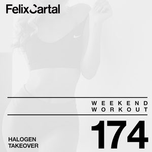 Weekend Workout 174 - Takeover feat. Halogen