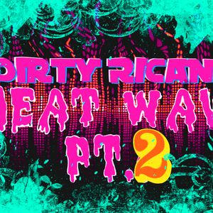 Dirty Rican - Heat WAV Pt.2