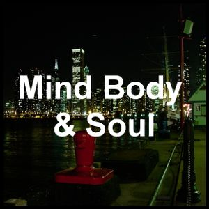 Mind. Body and Soul