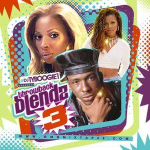 DJ Ty Boogie-Throwback Blendz 3 [Full Mixtape Download Link