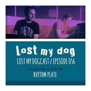 Lost My Dogcast 56 - Rhythm Plate
