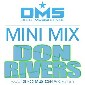 DMS MINI MIX WEEK #189 DJ DON RIVERS