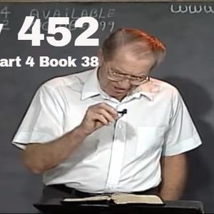452 - Les Feldick Bible Study Lesson 2 - Part 4 - Book 38