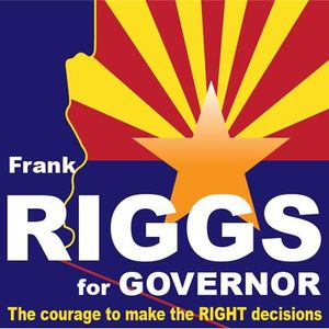 Hair on Fire News Talk Radio/Guest Frank Riggs For Arizona Governor
