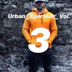 Urban _Xperienc_ Vol. 3