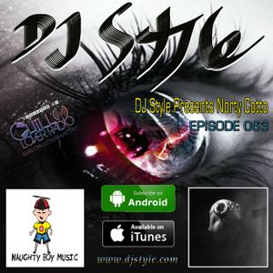 DJ Style Presents Norty Cotto Ep 063