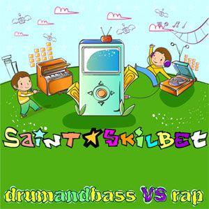 SainT & Skilbet - DrumAndBass vS Rap [2009]