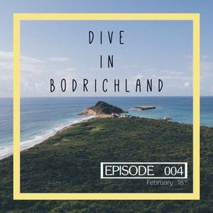 Dive in Bodrichland Episode 004