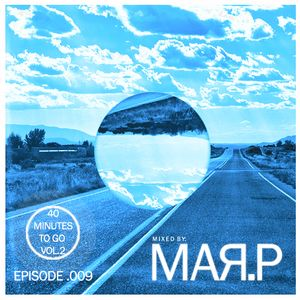 Mar.P - 40Minutes To Go- Episode.009