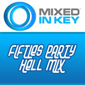 Mixed In Key Competition Entry: Fifties Party Hell Mini Mix