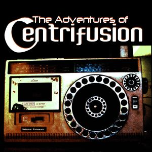 The Adventures of Centrifusion - Mission 003