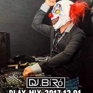 Dj.Bíró-Play Mix'2017.12.01.