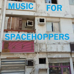 Music For Space Hoppers March 2021