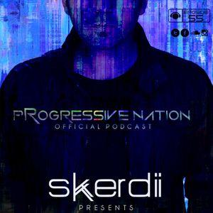 Skerdi presents - Progressive NATION Episode 055
