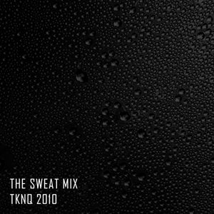 The Sweat Mix *OLD 2010 MIX*