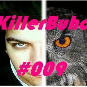 KillerBuho #009 - Mini Set MIX -  by Darwin Vila 2012