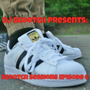 DJ Scootch Presents: Scootch Sessions Episode 6