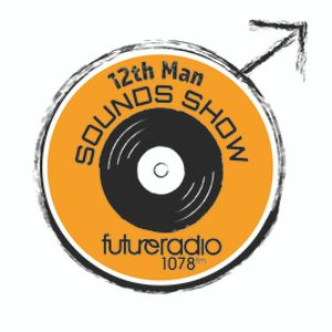 12th Man Sounds Show 17th June 2021