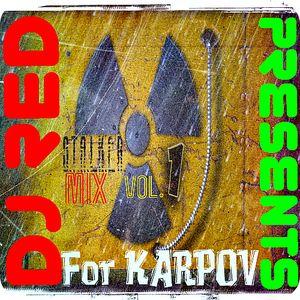 DJ RED Presents -STALKER MIX- Vol.1 (For KARPOV)