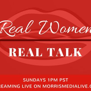 Real Women - Real Talk - HOLIDAY WRAP UP 12 18 16