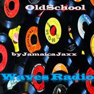 OldSchool mix #25 by Jamaica Jaxx for WAVES RADIO