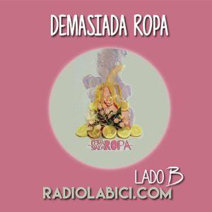 Demasiada Ropa 22 - 03 - 2016 en Radio LaBici