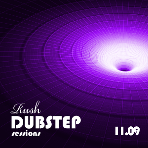 1109 Dubstep Sessions