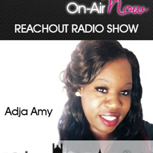 Adja Amy Reachout - 050117 - @adjaamy