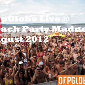 DepGlobe Live @ Beach Party Madness August 2012