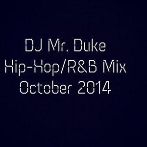DJ Mr. Duke -  Hip-Hop/R&B Mix October 2014