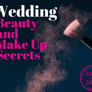 015: Wedding Beauty and Make Up Secrets