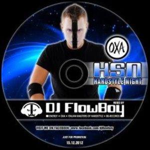 DJ FlowBoy - OXA Hardstyle Night 2 - SWISS HARDSTYLE MIX - 2013