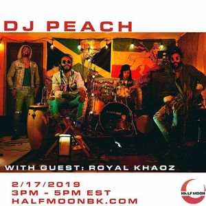 DJ Peach w/ Royal Khaoz - 2.17.2019