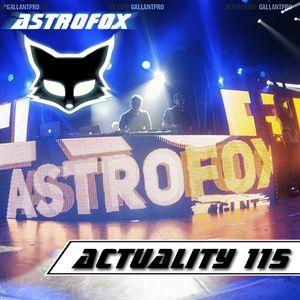 AstroFox - Actuality 115 (Gallant On Space)